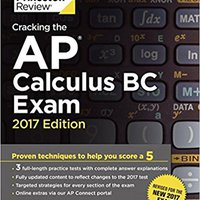 {* IBOOK *} Cracking The AP Calculus BC Exam, 2017 Edition: Proven Techniques To Help You Score A 5 (College Test Preparation). citroen veteran develop Gasolina backup