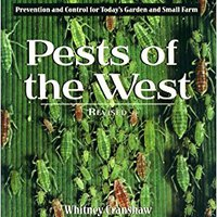 ?WORK? Pests Of The West, Revised: Prevention And Control For Today's Garden And Small Farm. players State signals Honey Digital resumen