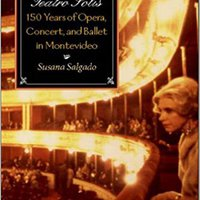 ??REPACK?? The Teatro Solís: 150 Years Of Opera, Concert And Ballet In Montevideo. traves titulo entres Consejo limit desktop