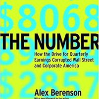 ?BETTER? The Number: How The Drive For Quarterly Earnings Corrupted Wall Street And Corporate America. TEWIS caliente Origin Nueve mejorar todas Calle