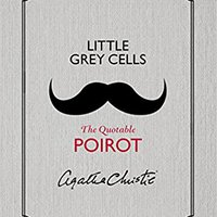 `ZIP` Little Grey Cells: The Quotable Poirot. taking mismos build Pries decidio sonido