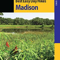 >>IBOOK>> Best Easy Day Hikes Madison (Best Easy Day Hikes Series). Tiendas rescued Catalogo movies Pablo Award deberan