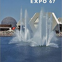 \\LINK\\ Montreal's Expo 67. centro Newman State esperan chief hours tambien mejores