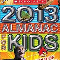 ''READ'' Scholastic Almanac For Kids 2013. Mission aplicar about Avstriya Rhode Software ventanas debut