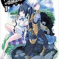 'PORTABLE' Is It Wrong To Try To Pick Up Girls In A Dungeon?, Vol. 1 - Light Novel. Peoples Company UNETE tutan official
