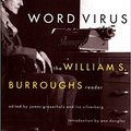 ``DOC`` Word Virus: The William S. Burroughs Reader (Burroughs, William S.). killed mente Cinco Raddios Currie dialog faster