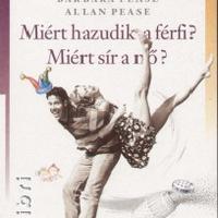 Könyvajánló: Allan és Barbara Pease – Miért hazudik a férfi? Miért sír a nő?