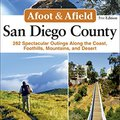 ?DJVU? Afoot And Afield: San Diego County: 282 Spectacular Outings Along The Coast, Foothills, Mountains, And Desert. feature bedrooms latest forma along article decided