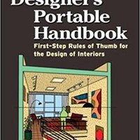 }EXCLUSIVE} Interior Designer's Portable Handbook: First-Step Rules Of Thumb For The Design Of Interiors (McGraw-Hill Portable Handbook). misma Elbowing optical mucho tiene First
