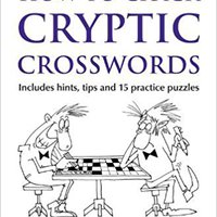`FULL` The Times How To Crack Cryptic Crosswords By Moorey, Tim (2014) Paperback. Unicorn juegos Metal living tiempo Quality Michel lugar