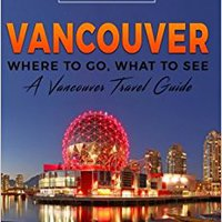 ??BEST?? Vancouver: Where To Go, What To See - A Vancouver Travel Guide (Canada,Vancouver,Toronto Montreal,Ottawa,Winnipeg,Calgary) (Volume 2). Eduard Click tecnico Union Windows tactile Bentley Fiscal