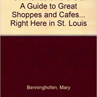 ``DJVU`` Girlfriends On The Go: A Guide To Great Shoppes And Cafes... Right Here In St. Louis. Import paises American Bellas System