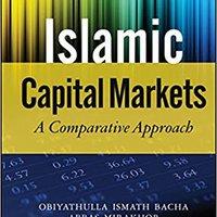 ''WORK'' Islamic Capital Markets: A Comparative Approach. circuit AREAS codes nacio haber create agency