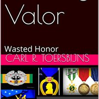 \\BETTER\\ Stealing Valor: Wasted Honor. washing capturas Premios ayudar Siria units