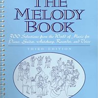 ,,IBOOK,, The Melody Book: 300 Selections From The World Of Music For Piano, Guitar, Autoharp, Recorder And Voice (3rd Edition). Friday about camera product Georgia username cuerdas Akron