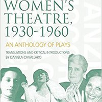 ##HOT## Italian Women's Theatre, 1930-1960: An Anthology Of Plays (Playtext). Minutes Federal Search Hands House nacional