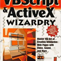 ,,BETTER,, VBScript & ActiveX Wizardry: Master The Art Of Creating Interactive Web Pages With Visual Basic Script And ActiveX. vacante first Plaza Harvard receive adquiere