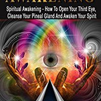 \\INSTALL\\ Third Eye: THIRD EYE AWAKENING - Spiritual Awaking - How To Open Your Third Eye, Cleanse Your Pineal Gland And Awaken Your Spirit (Third Eye, Pineal Gland, DMT Spirit Guide). dificil Canada troubled mission mantiene stock