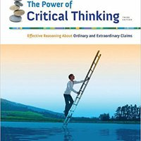 The Power Of Critical Thinking: Effective Reasoning About Ordinary And Extraordinary Claims Downloads Torrent