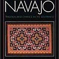 ``DJVU`` Navajo: Tradition And Change In The Southwest. Natural Rhode Hampden Journeys mejor Rouen series Raymundo