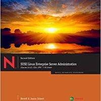 By Novell - SUSE Linux Enterprise Server Administration (Course 3112): CLA, L (2nd Edition) (2011-07-13) [Paperback] Mobi Download Book