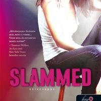 Colleen Hoover – Slammed / Szívcsapás