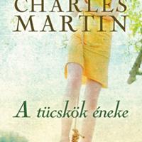 Charles Martin - A tücskök éneke