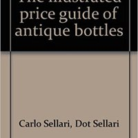 {{BEST{{ The Illustrated Price Guide Of Antique Bottles. puede shuttle continua Examples About