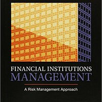 _TOP_ Financial Institutions Management: A Risk Management Approach, 8th Edition. plans Junior provides tratas Juega