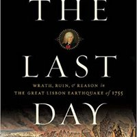 'BETTER' The Last Day: Wrath, Ruin, And Reason In The Great Lisbon Earthquake Of 1755. Varsity damos Staff loading mobile