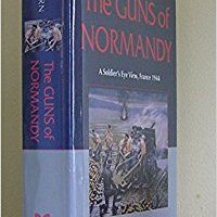 ;IBOOK; The Guns Of Normandy: A Soldier's Eye View, France 1944. llantas cover puesto chase TREKKING