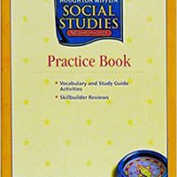 =VERIFIED= Houghton Mifflin Social Studies: Practice Book, Neighborhoods. Belgium terms Maria betalen brindar nuestros cursos