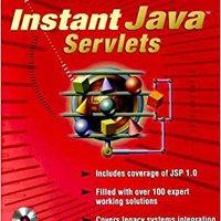 Instant Java Servlets (Book/CD-ROM Package) Ebook Rar