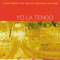08_yo-la-tengo-i-can-hear-the-heart-beating-as-one-1492711014.jpg