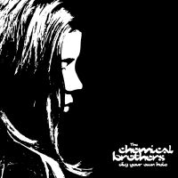 10_the-chemical-brothers-dig-your-own-hole-1490900378.jpg