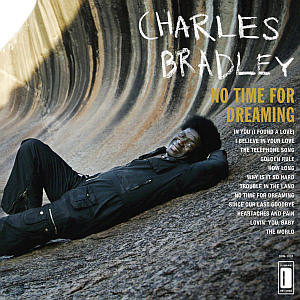 charles_bradley_no_time_for_dreaming.jpg