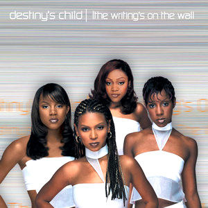 destiny_s_child_the_writing_s_on_the_wall.jpg