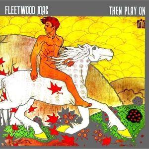 fleetwood_then_play_on.jpg