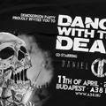 Ma este Dance With The Dead az A38-on!