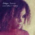 Andreya Triana: Lost Where I Belong