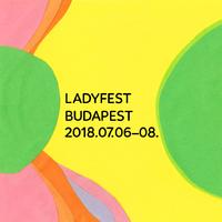 Július 6-8. között másodszor önálló Ladyfest Budapesten – itt a teljes program és szervezői kommentár