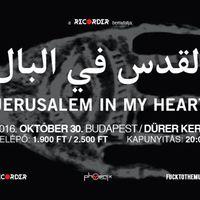 Ma este Recorder Presents Jerusalem In My Heart a Dürerben!