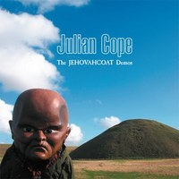 Julian Cope: The Jehovahcoat Demos