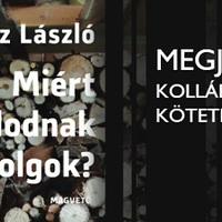 Miért távolodnak a dolgok? Megjelent Kollár-Klemencz László kötete a Magvetőnél!
