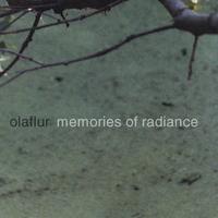 Olaflur: Memories Of Radiance (Lemezkritika)
