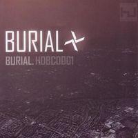 Burial sisak nélkül, sőt Burial arca egyáltalán