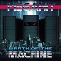 Albumpremier! Megahit: Wrath Of The Machine
