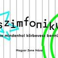 Zajongani jó! Komponálj te is zajszimfóniát a Magyar Zene Házával!