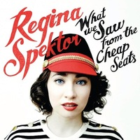 Regina Spektor: What We Saw From The Cheap Seats – albumpremier!