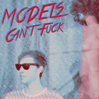 EP-premier: Models Can't Fuck: Models Can't Fuck